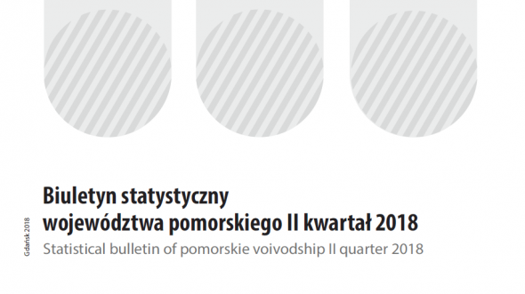 Statistical Bulletin of Pomorskie Voivodship - II quarter 2018